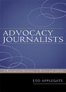 link and cover image for the book Advocacy Journalists: A Biographical Dictionary of Writers and Editors