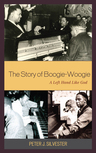 link and cover image for the book The Story of Boogie-Woogie: A Left Hand Like God