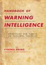 link and cover image for the book Handbook of Warning Intelligence: Assessing the Threat to National Security