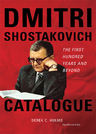 link and cover image for the book Dmitri Shostakovich Catalogue: The First Hundred Years and Beyond, Fourth Edition
