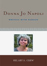 link and cover image for the book Donna Jo Napoli: Writing with Passion