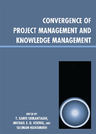 link and cover image for the book Convergence of Project Management and Knowledge Management