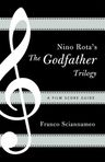 link and cover image for the book Nino Rota's The Godfather Trilogy: A Film Score Guide