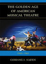 link and cover image for the book The Golden Age of American Musical Theatre: 1943-1965