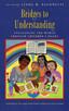 link and cover image for the book Bridges to Understanding: Envisioning the World through Children's Books