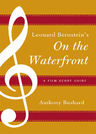 link and cover image for the book Leonard Bernstein's On the Waterfront: A Film Score Guide