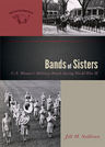 link and cover image for the book Bands of Sisters: U.S. Women's Military Bands during World War II