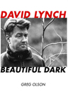 link and cover image for the book David Lynch: Beautiful Dark