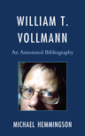 link and cover image for the book William T. Vollmann: An Annotated Bibliography