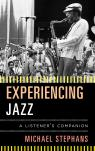 link and cover image for the book Experiencing Jazz: A Listener's Companion