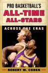 link and cover image for the book Pro Basketball's All-Time All-Stars: Across the Eras