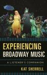 link and cover image for the book Experiencing Broadway Music: A Listener's Companion