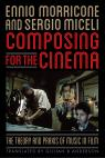 link and cover image for the book Composing for the Cinema: The Theory and Praxis of Music in Film