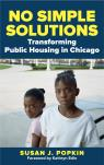 link and cover image for the book No Simple Solutions: Transforming Public Housing in Chicago