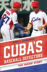 link and cover image for the book Cuba's Baseball Defectors: The Inside Story