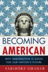 link and cover image for the book Becoming American: Why Immigration Is Good for Our Nation's Future