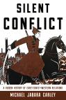 link and cover image for the book Silent Conflict: A Hidden History of Early Soviet-Western Relations