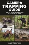 link and cover image for the book Camera Trapping Guide: Tracks, Sign, and Behavior of Eastern Wildlife