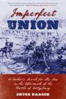 link and cover image for the book Imperfect Union: A Father's Search for His Son in the Aftermath of the Battle of Gettysburg