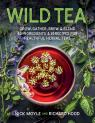link and cover image for the book Wild Tea: Grow, gather, brew & blend 40 ingredients & 30 recipes for healthful herbal teas