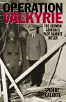 link and cover image for the book Operation Valkyrie: The German Generals' Plot Against Hitler