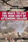 link and cover image for the book 100 Ways to Cut the High Cost of Attending College: Money-Saving Advice for Students and Parents