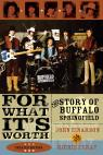 link and cover image for the book For What It's Worth: The Story of Buffalo Springfield, Updated Edition