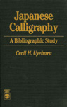 link and cover image for the book Japanese Calligraphy: A Bibliographic Study