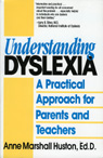 link and cover image for the book Understanding Dyslexia: A Practical Approach for Parents and Teachers