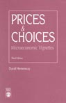 link and cover image for the book Prices and Choices: Microeconomic Vignettes, Third Edition