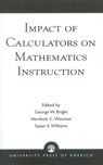 link and cover image for the book Impact of Calculators on Mathematics Instruction