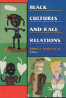 link and cover image for the book Black Cultures and Race Relations