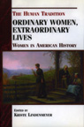 link and cover image for the book Ordinary Women, Extraordinary Lives: Women in American History