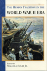 link and cover image for the book The Human Tradition in the World War II Era