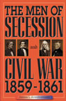 link and cover image for the book The Men of Secession and Civil War, 1859-1861