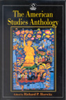 link and cover image for the book The American Studies Anthology