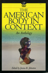 link and cover image for the book The American Body in Context: An Anthology