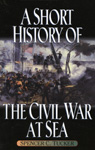 link and cover image for the book A Short History of the Civil War at Sea