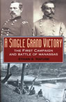 link and cover image for the book A Single Grand Victory: The First Campaign and Battle of Manassas
