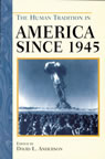 link and cover image for the book The Human Tradition in America since 1945
