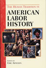 link and cover image for the book The Human Tradition in American Labor History