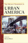 link and cover image for the book The Human Tradition in Urban America