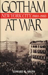 link and cover image for the book Gotham at War: New York City, 1860-1865