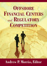 link and cover image for the book Offshore Financial Centers and Regulatory Competition