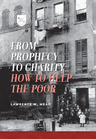 link and cover image for the book From Prophecy to Charity: How to Help the Poor