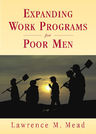 link and cover image for the book Expanding Work Programs for Poor Men