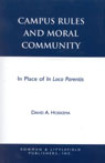 link and cover image for the book Campus Rules and Moral Community: In Place of In Loco Parentis
