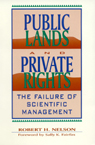 link and cover image for the book Public Lands and Private Rights: The Failure of Scientific Management
