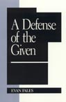 link and cover image for the book A Defense of the Given