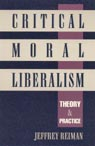 link and cover image for the book Critical Moral Liberalism: Theory and Practice